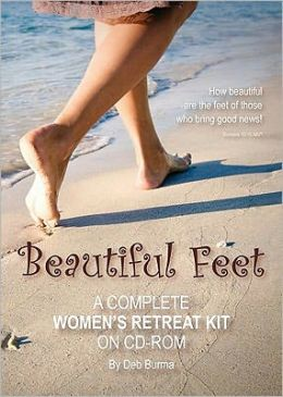Beautiful Feet: A Complete Women's Retreat Kit on CD-ROM - ISBN13: