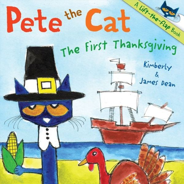 Pete the Cat: The First Thanksgiving - ISBN13: 0062198696