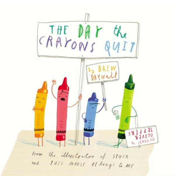 The Day the Crayons Quit - ISBN13: 0399255370