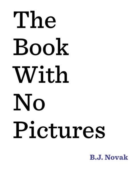 The Book with No Pictures - ISBN13: 0803741715