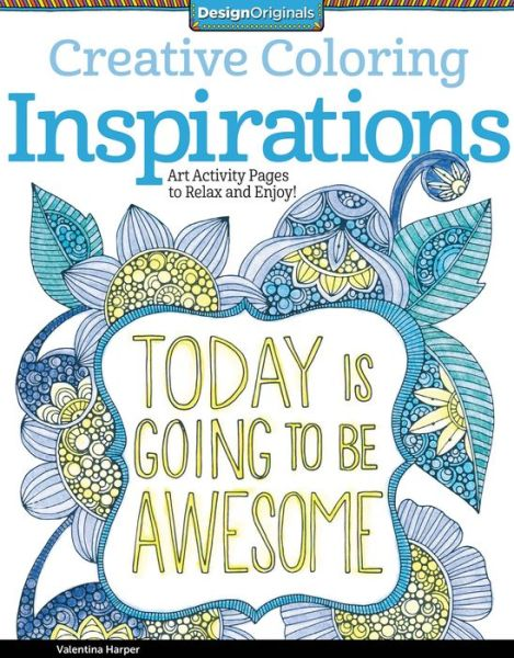 Creative Coloring Inspirations: Art Activity Pages to Relax and Enjoy! - ISBN13: 1574219723