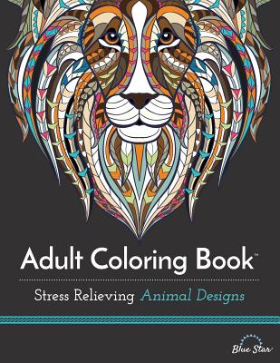 Adult Coloring Book: Stress Relieving Animal Designs - ISBN13: 1941325114