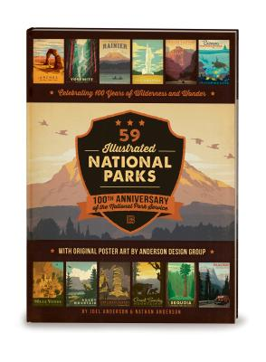 59 Illustrated National Parks - Hardcover: 100th Anniversary of the National Park Service - ISBN13: 0996777709