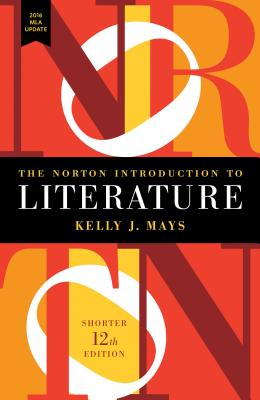 The Norton Introduction to Literature with 2016 MLA Update - ISBN13: 0393623572