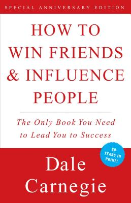 How to Win Friends and Influence People - ISBN13: 0671027034