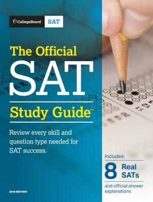 The Official SAT Study Guide, 2018 Edition - ISBN13: 1457309289