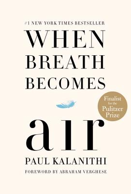 When Breath Becomes Air - ISBN13: 081298840X