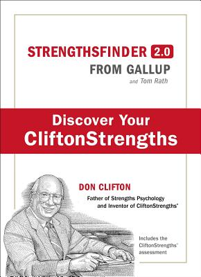 Strengths Finder 2.0: A New and Upgraded Edition of the Online Test from Gallup's Now, Discover Your Strengths (with Access Code) - ISBN13: 159562015X