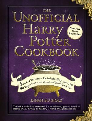 The Unofficial Harry Potter Cookbook: From Cauldron Cakes to Knickerbocker Glory--More Than 150 Magical Recipes for Wizards and Non-Wizards Alike - ISBN13: 1440503257