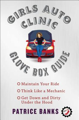 Girls Auto Clinic Glove Box Guide - ISBN13: 1501144111