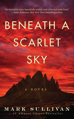 Beneath a Scarlet Sky - ISBN13: 1503943372