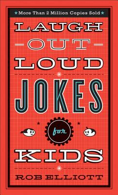 Laugh-Out-Loud Jokes for Kids - ISBN13: 0800788036