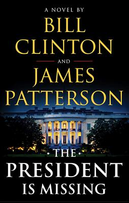 The President Is Missing - ISBN13: 0316412694