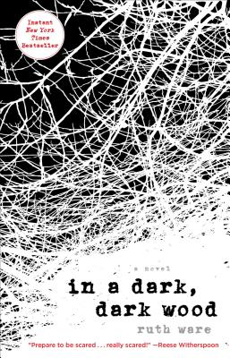 In a Dark, Dark Wood - ISBN13: 1501112333