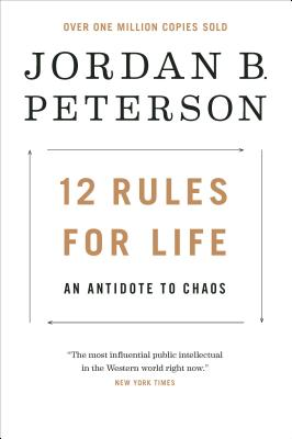 12 Rules for Life: An Antidote to Chaos - ISBN13: 0345816021