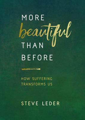 More Beautiful Than Before: How Suffering Transforms Us - ISBN13: 1401953123