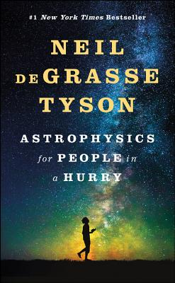 Astrophysics for People in a Hurry - ISBN13: 0393609391