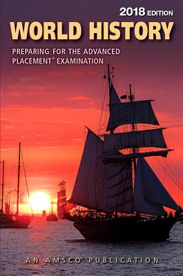 World History: Preparing for the Advanced Placement Examination, 2018 Edition - ISBN13: 1531116957
