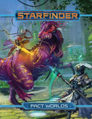 Starfinder Roleplaying Game: Pact Worlds - ISBN13: 164078022X