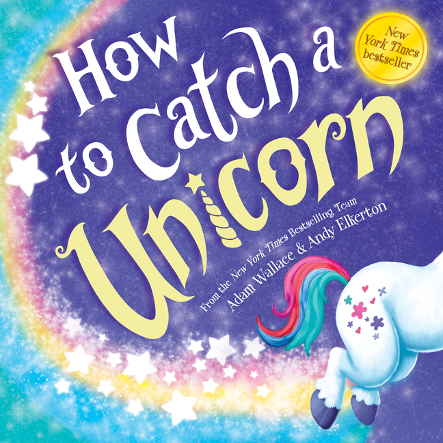 How to Catch a Unicorn - ISBN13: 1492669733