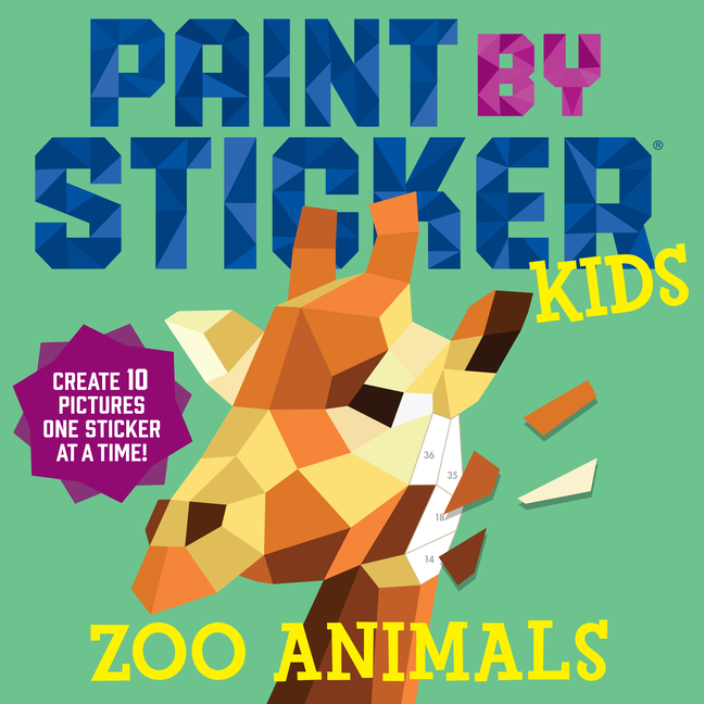 Paint by Sticker Kids: Zoo Animals: Create 10 Pictures One Sticker at a Time! - ISBN13: 0761189602