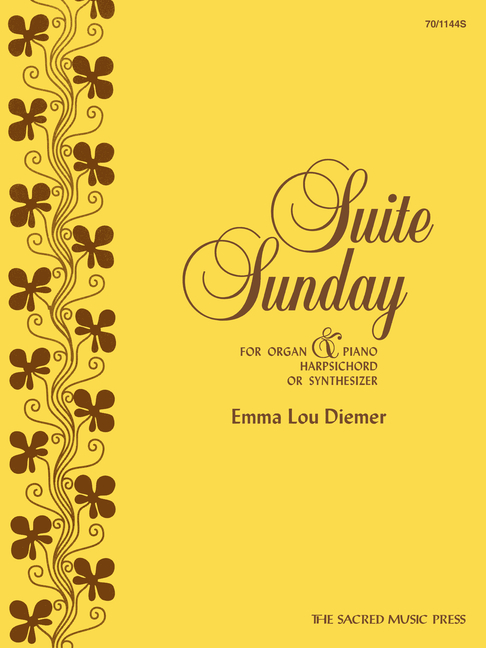 Suite Sunday: For Organ & Piano, Harpsichord or Synthesizer - ISBN13: