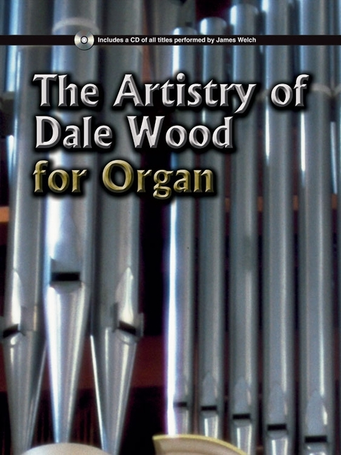 The Artistry of Dale Wood - ISBN13: