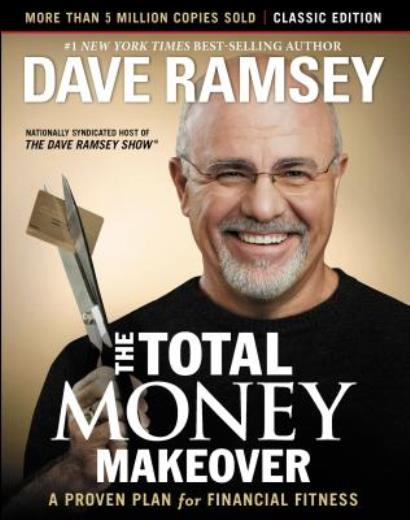 The Total Money Makeover: Classic Edition: A Proven Plan for Financial Fitness - ISBN13: 1595555277