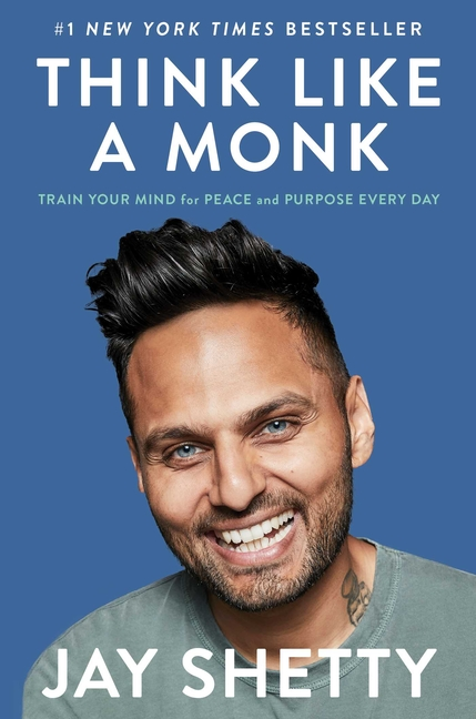 Think Like a Monk: Train Your Mind for Peace and Purpose Every Day - ISBN13: 1982134488