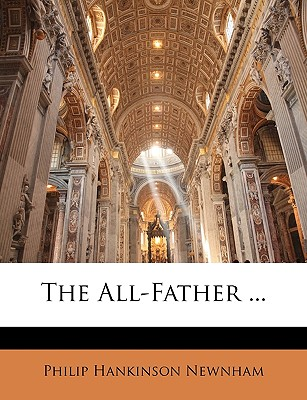 The All-Father ... - ISBN13: 1148811915